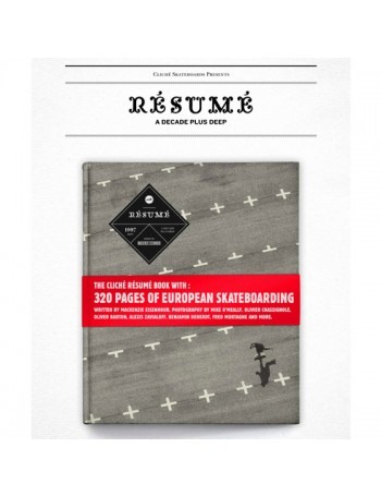 Libro Cliche Resume A Decade of skateboarding in Europe